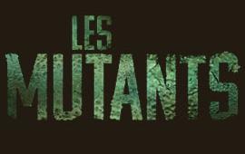 Les Mutants - le nouveau clan